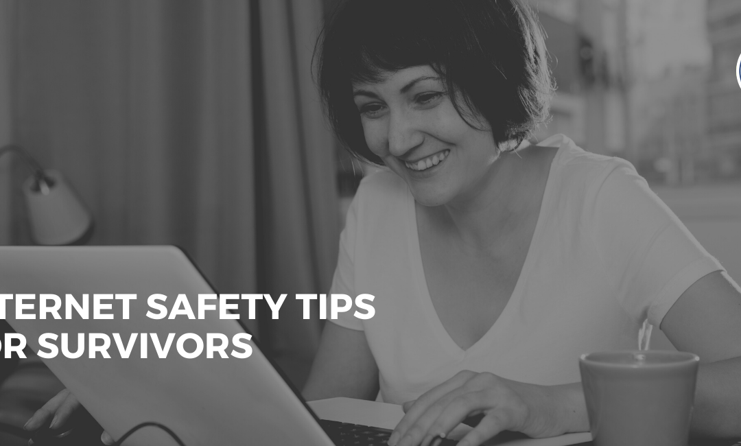 Internet Safety Tips for Survivors with a woman on her laptop smiling